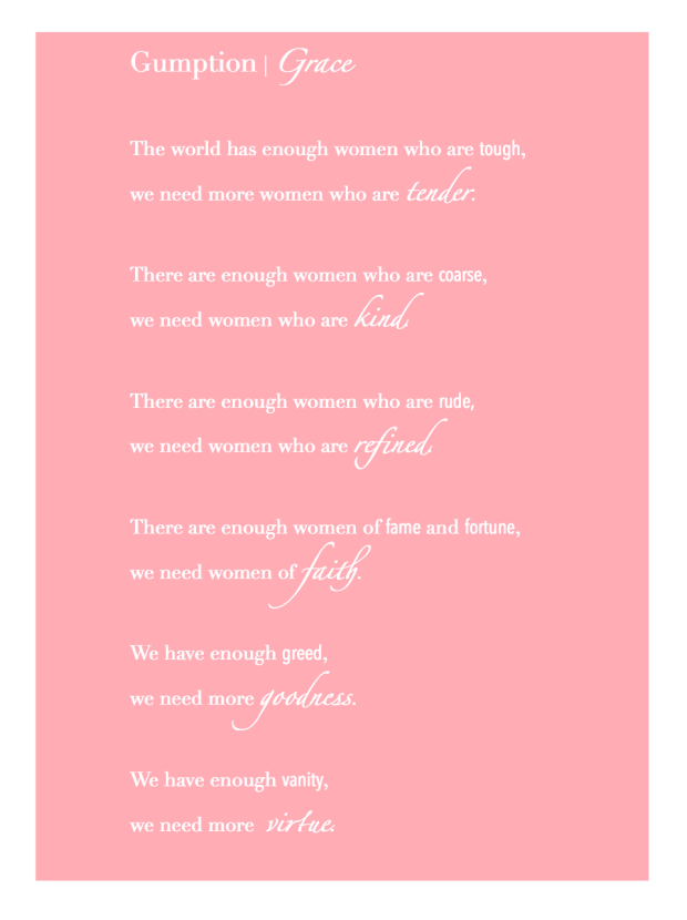 What a beautiful mantra... We are called to be so much more than society paints women. There is strength in gentleness.