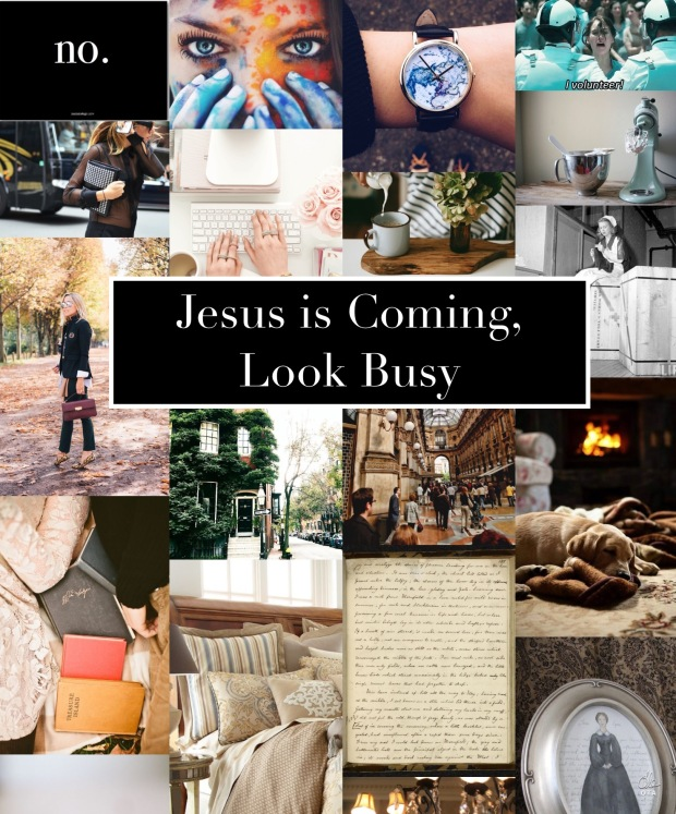 Jesus is Coming, Look Busy
